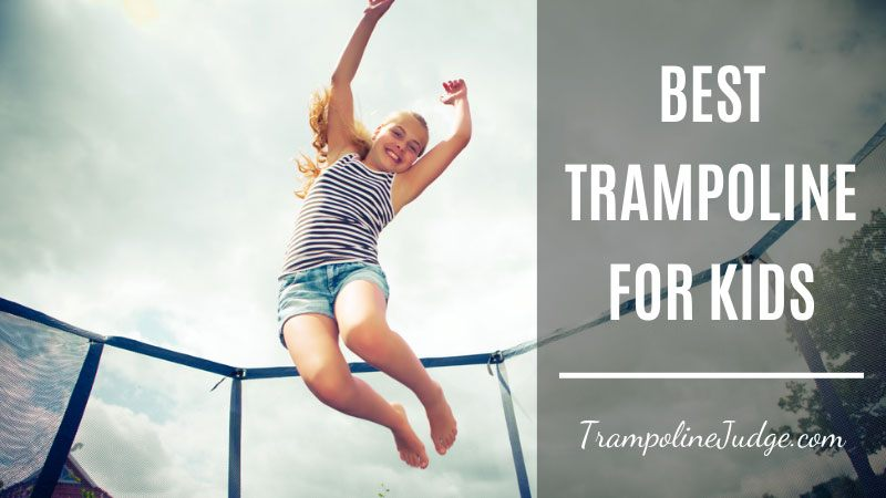 best trampoline for kids and toddler