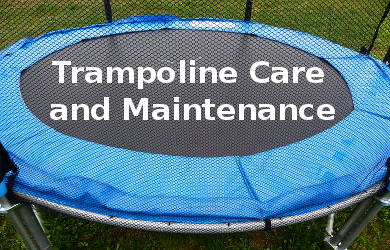How to Keep the Trampoline in Excellent Condition