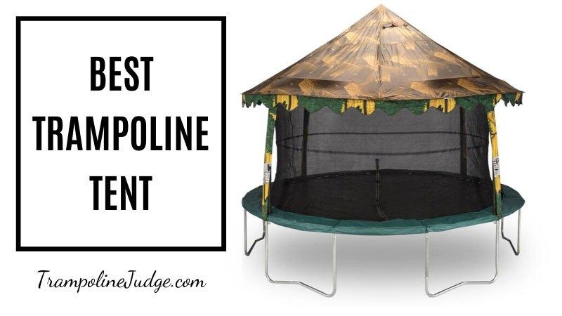 Best Trampoline Tent