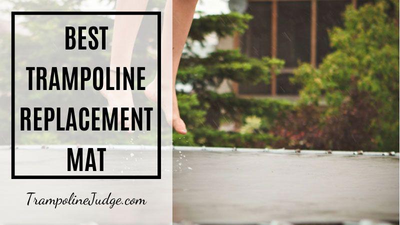 best trampoline replacement mat