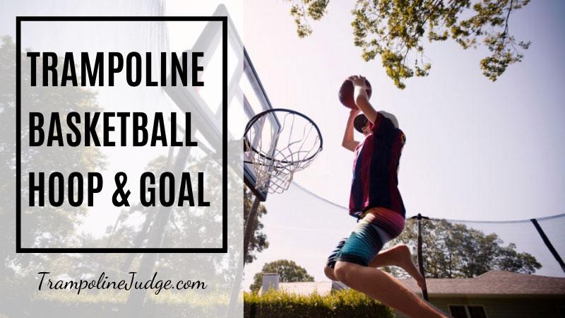 Trampoline Basketball Hoop & Goal